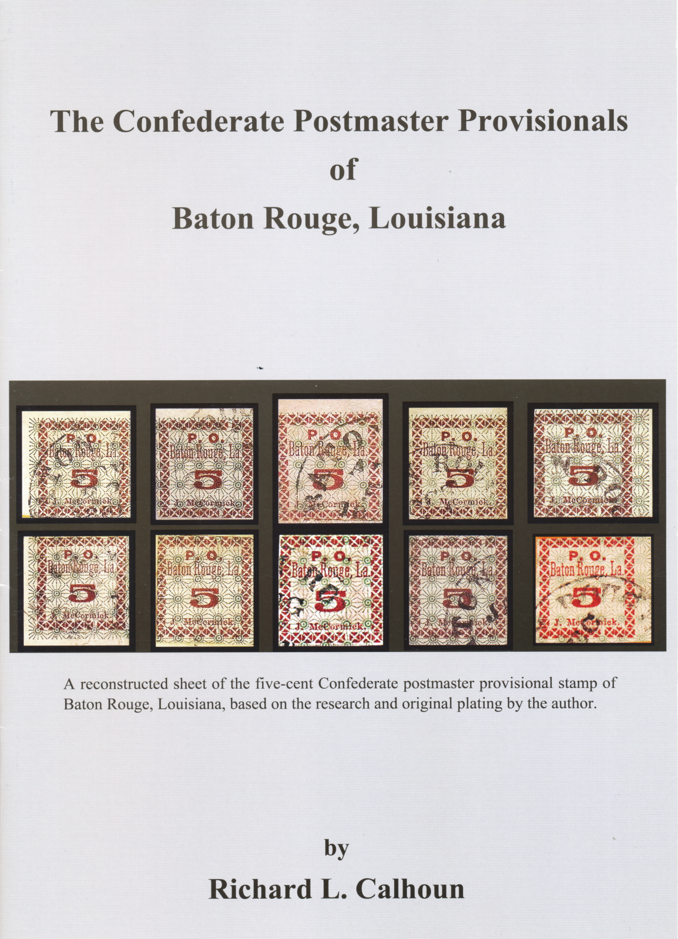The Confederate Postmaster Provisionals of Baton Rouge