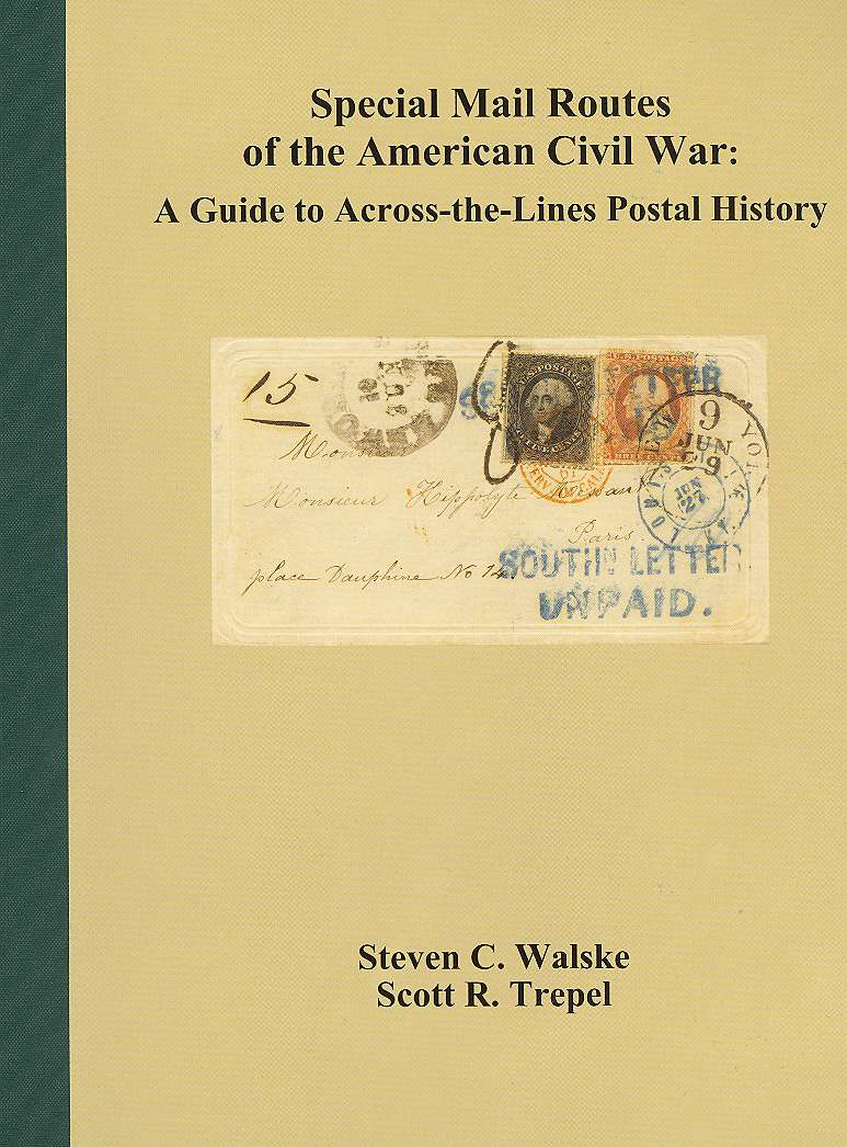 Special Mail Routes of the American Civil War